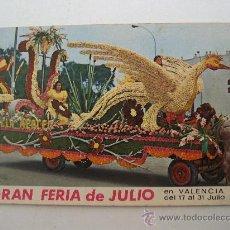 Postales: POSTAL DE GRAN FERIA DE JULIO EN VALENCIA , 1972 (SEÑALES DE EDAD, SIN CIRCULAR). Lote 22477237