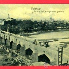 Postales: VALENCIA, PUENTE DEL MAR Y VISTA GENERAL, P44213. Lote 22850622