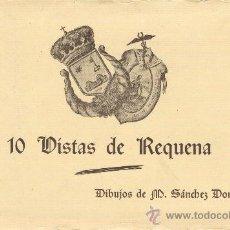 Postales: 10 POSTALES DE VISTAS DE REQUENA. DIBUJOS DE M. SÁNCHEZ DOMÍNGO. MOLINA-REQUENA. Lote 26515576