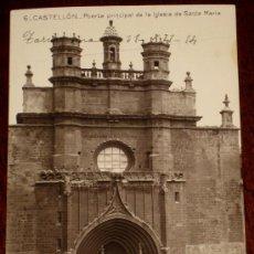 Postales: ANTIGUA FOTO POSTAL DE CASTELLON . PUERTA PRINCIPAL DE LA IGLESIA DE SANTA MARIA - 6 EDICION F. SEGA. Lote 25850279