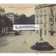 Postales: 19 VALENCIA PLAZA DEL PINTOR PINAZO Y CALLE DE COLÓN - 69 - FOTOTIPIA THOMAS. Lote 27160282