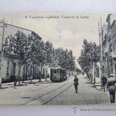 Postales: VALENCIA.CABAÑAL.CALLE DE LA REINA.12557. Lote 25838290