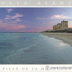 Postales: ALICANTE, POSTAL PILAR DE LA HORADADA. Lote 26037135