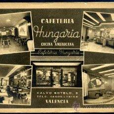 Postales: VALENCIA - POSTAL PUBLICITARIA, CAFETERIA HUNGARIA COCINA AMERICANA. Lote 27687373