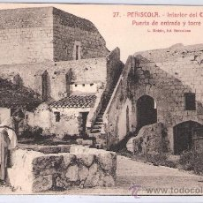 Postales: PEÑISCOLA - 27 - INTERIOR DEL CASTILLO PUERTA DE ENTRADA Y TORRE - ROISIN - (7537). Lote 28272908