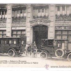 Postales: VALENCIA - PALACE HOTEL - AUTOMOVILES DEL HOTEL - (7836). Lote 28351771