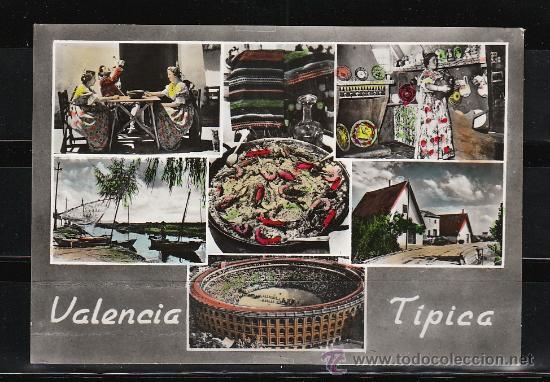 VALENCIA - 110. VALENCIA TIPICA (Postales - España - Comunidad Valenciana Moderna (desde 1940))