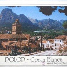 Postales: ALICANTE. COSTA BLANCA. POLOP DE LA MARINA. VISTA PINTORESCA.. Lote 28919065