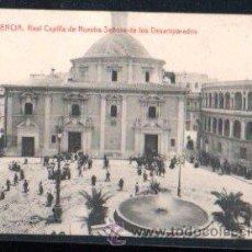 Postales: TARJETA POSTAL DE VALENCIA - REAL CAPILLA DE NTRA. SNRA. DE LOS DESAMPARADOS. Lote 29572298