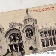 Postales: ESPOSICIÓN REGIONAL VALENCIANA Nº 119 FACHADA DEL SALÓN DE ACTOS FOTOTIPIA THOMAS ESCRITA . Lote 30581400