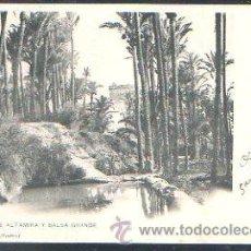 Postales: TARJETA POSTAL DE ELCHE - PALACIO DE ALTAMIRA Y BALSA GRANDE. HAUSER Y MENET. Lote 30981928