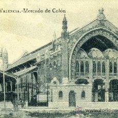 Postales: POSTAL VALENCIA MERCADO DE COLON. Lote 31052111