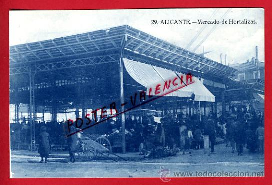 POSTAL ALICANTE , MERCADO DE HORTALIZAS, RARA , P70912 (Postales - España - Comunidad Valenciana Antigua (hasta 1939))