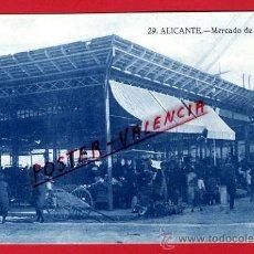 Postales: POSTAL ALICANTE , MERCADO DE HORTALIZAS, RARA , P70912. Lote 31973734