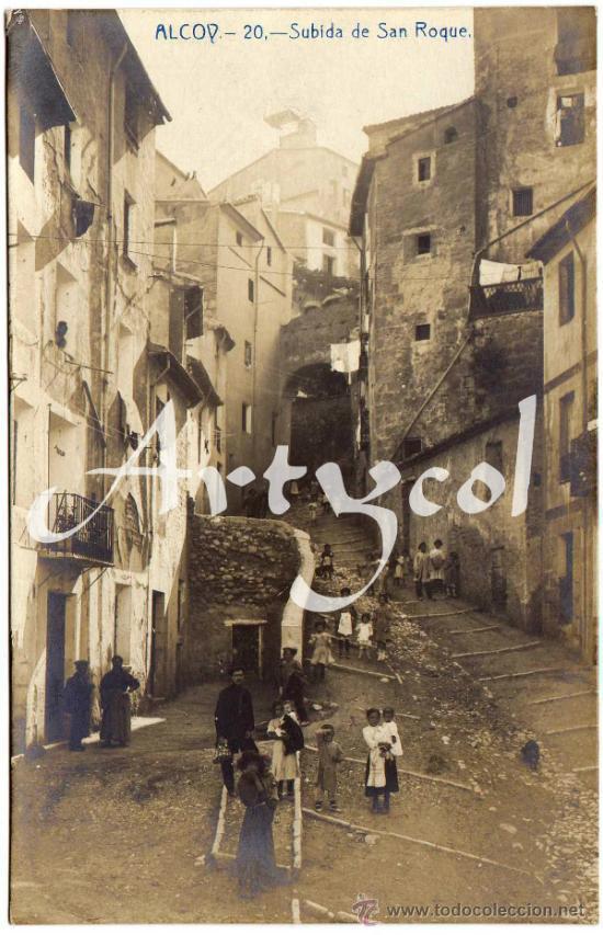 MAGNIFICA POSTAL - ALCOY (ALICANTE) - SUBIDA DE SAN ROQUE - AMBIENTADA (Postales - España - Comunidad Valenciana Antigua (hasta 1939))