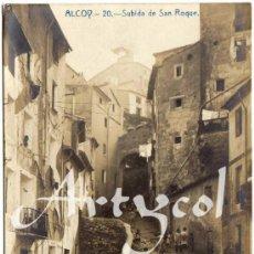 Postales: MAGNIFICA POSTAL - ALCOY (ALICANTE) - SUBIDA DE SAN ROQUE - AMBIENTADA. Lote 245076530