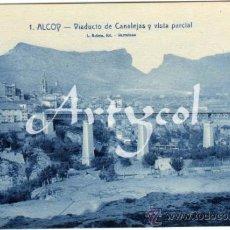 Postales: BONITA POSTAL - ALCOY (ALICANTE) - VIADUCTO DE CANALEJAS Y VISTA PARCIAL - L.ROISIN, FOT. BARCELONA. Lote 32142475