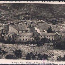 Postales: MORELLA (CASTELLON).- ESCUELAS PÍAS VISTA DESDE EL CASTILLO. Lote 32249319