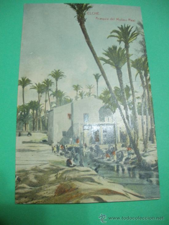 POSTAL ANTIGUA ORIGINAL DE ELCHE.ACEQUIA DEL MOLINO REAL.THOMAS - BARCELONA-. (Postales - España - Comunidad Valenciana Antigua (hasta 1939))