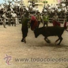 Postales: TORREBLANCA (CASTELLON).- CORRIDA DE TOROS-FIESTAS DE AGOSTO.- B/N COLOREADA A MANO. FOTOGRÁFICA.. Lote 38290481
