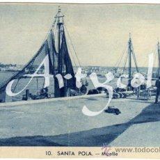 Postales: BONITA POSTAL - SANTA POLA (ALICANTE) - VISTA DEL MUELLE - AMBIENTADA . Lote 34220925