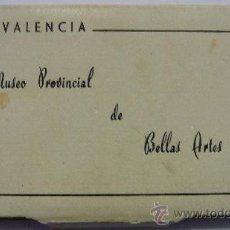 Postales: CARNET FOTOGRÁFICO - VALENCIA - MUSEO PROVINCIAL DE BELLAS ARTES - GARCIA GARRABELLA Y CIA -ZARAGOZA. Lote 35047135