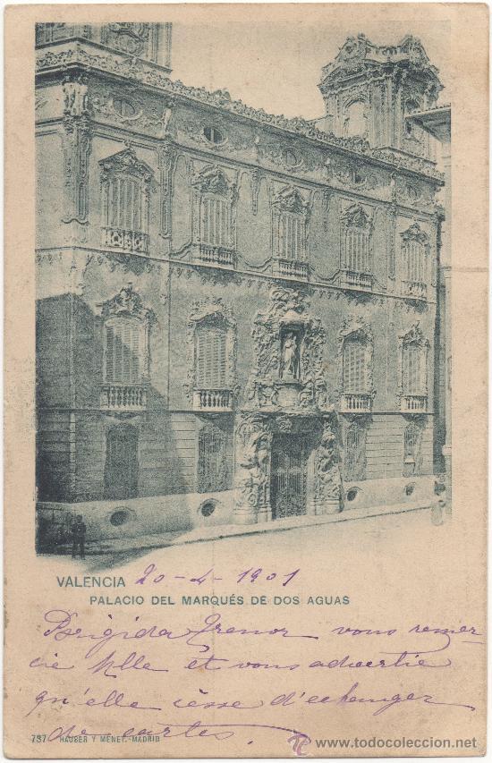VALENCIA.- PALACIO DEL MARQUÉS DE DOS AGUAS. (C.1900). (Postales - España - Comunidad Valenciana Antigua (hasta 1939))