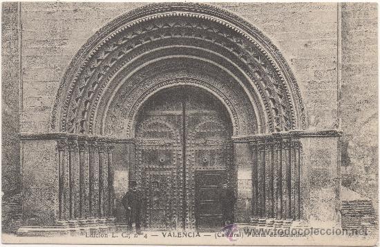 VALENCIA.- CATEDRAL. PUERTA DE BIZANTINA. (C.1900). (Postales - España - Comunidad Valenciana Antigua (hasta 1939))