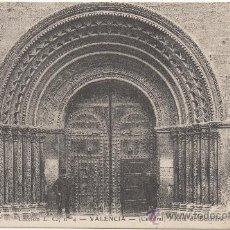 Postales: VALENCIA.- CATEDRAL. PUERTA DE BIZANTINA. (C.1900).. Lote 35114993