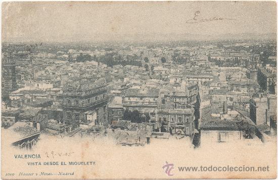VALENCIA.- VISTA DESDE EL MIGUELETE. (C.1905). (Postales - España - Comunidad Valenciana Antigua (hasta 1939))
