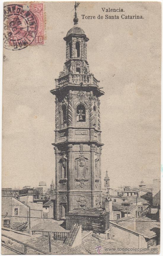 VALENCIA.- TORRE DE SANTA CATARINA. (C.1905). (Postales - España - Comunidad Valenciana Antigua (hasta 1939))