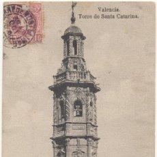 Postales: VALENCIA.- TORRE DE SANTA CATARINA. (C.1905).. Lote 35196860