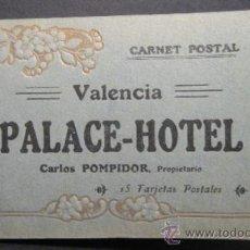 Postales: PALACE HOTEL. VALENCIA. 12 POSTALES. BLOC INCOMPLETO (EN ORIGEN CONTENIA 15). Lote 35505063