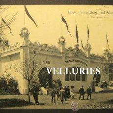 Postales: EXPOSICION REGIONAL VALENCIANA, Nº 36. PABELLON REAL. ANDRES FABERT, VALENCIA. CIRCULADA. Lote 35765850
