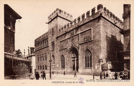 POSTAL DE VALENCIA, LONJA DE LA SEDA, NO CIRCULADA (Postales - España - Comunidad Valenciana Antigua (hasta 1939))