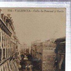 Postales: TARJETA POSTAL VALENCIA FOTOGRÁFICA, 334, CALLE PASCUAL Y GENÍS, DIRIGIDA A LA HABANA. Lote 36551290