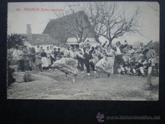 VALENCIA BAILES POPULARES -140 POSTAL ANTIGUA (Postales - España - Comunidad Valenciana Antigua (hasta 1939))