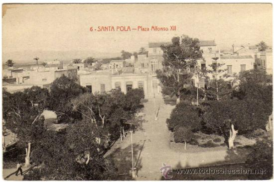BONITA Y RARA POSTAL - SANTA POLA (ALICANTE) - PLAZA ALFONSO XII (Postales - España - Comunidad Valenciana Antigua (hasta 1939))