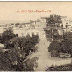 Postales: BONITA Y RARA POSTAL - SANTA POLA (ALICANTE) - PLAZA ALFONSO XII. Lote 38650498