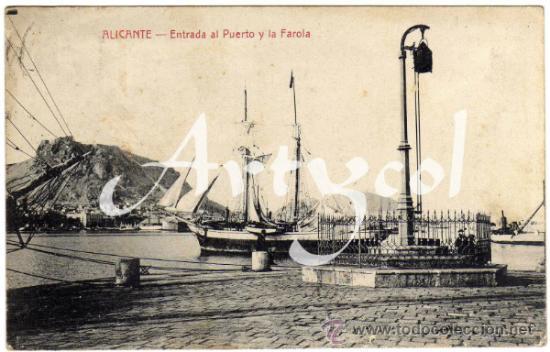 BONITA POSTAL - ALICANTE - ENTRADA AL PUERTO Y LA FAROLA - BARCO (Postales - España - Comunidad Valenciana Antigua (hasta 1939))