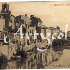 Postales: BONITA Y RARA POSTAL - ORIHUELA (ALICANTE) - RIO SEGURA. Lote 38936859
