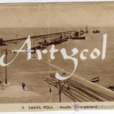 Postales: PRECIOSA POSTAL - SANTA POLA (ALICANTE) - MUELLE - VISTA GENERAL - AMBIENTADA . Lote 38937191