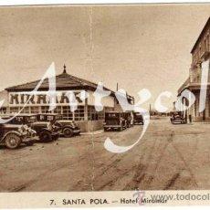 Postales: PRECIOSA POSTAL - SANTA POLA (ALICANTE) - HOTEL MIRAMAR - COCHES DE EPOCA . Lote 38937239