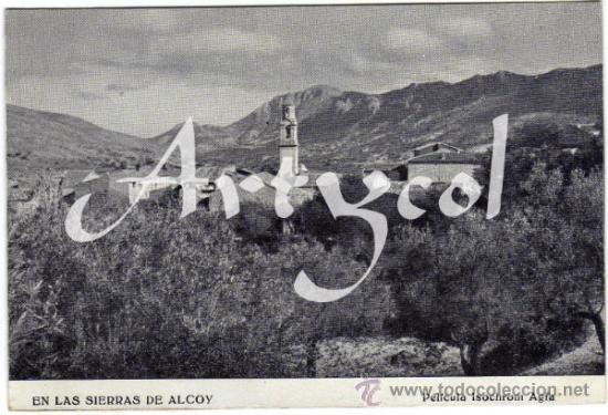 RARISIMA POSTAL - ALCOY (ALICANTE) - EN LAS SIERRA DE ALCOY - PELICULA ISOCROM AGFA (Postales - España - Comunidad Valenciana Antigua (hasta 1939))