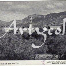 Postales: RARISIMA POSTAL - ALCOY (ALICANTE) - EN LAS SIERRA DE ALCOY - PELICULA ISOCROM AGFA. Lote 39815874