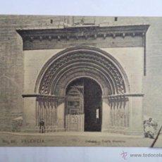 Postales: POSTAL VALENCIA, CATEDRAL - PUERTA BIZANTINA. Lote 39561687