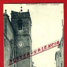 Cartes Postales: POSTAL ALICANTE, MUCHAMIEL , LA IGLESIA ,ORIGINAL , P92380. Lote 41141462