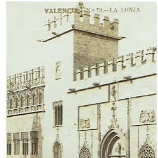 Postales: POSTAL DE VALENCIA Nº 73 LA LONJA - ROTURA PARTE ISQUIERDA. Lote 41988849