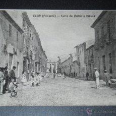 Postales: POSTAL DE ELDA, ALICANTE PRINCIPIOS DE ESTA CIUDAD, IMPORTANTE Y CENTRICA CALLE ANTONIO MAURA. Lote 43034698