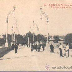 Postales: MUY BUENA POSTAL DE LA EXPO REGIONAL VALENCIANA PASARELA SOBRE EL RIO TURIA - VALENCIA Nº 97 THOMAS. Lote 43487947